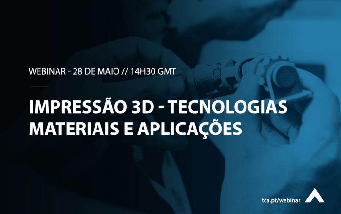 Impressao3d_Tecnologias_Materiais_aplicações